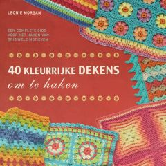 40 kleurrijke dekens om te haken - Leonie Morgan - 1Stk